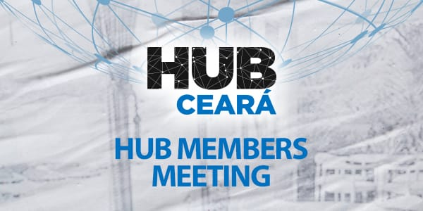 hub members meeting ceará